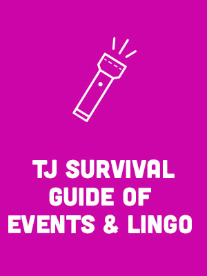 tj survival guide