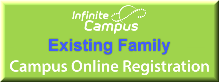 Existing Family Campus Online Registration