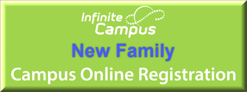 New Family Campus Online Registration